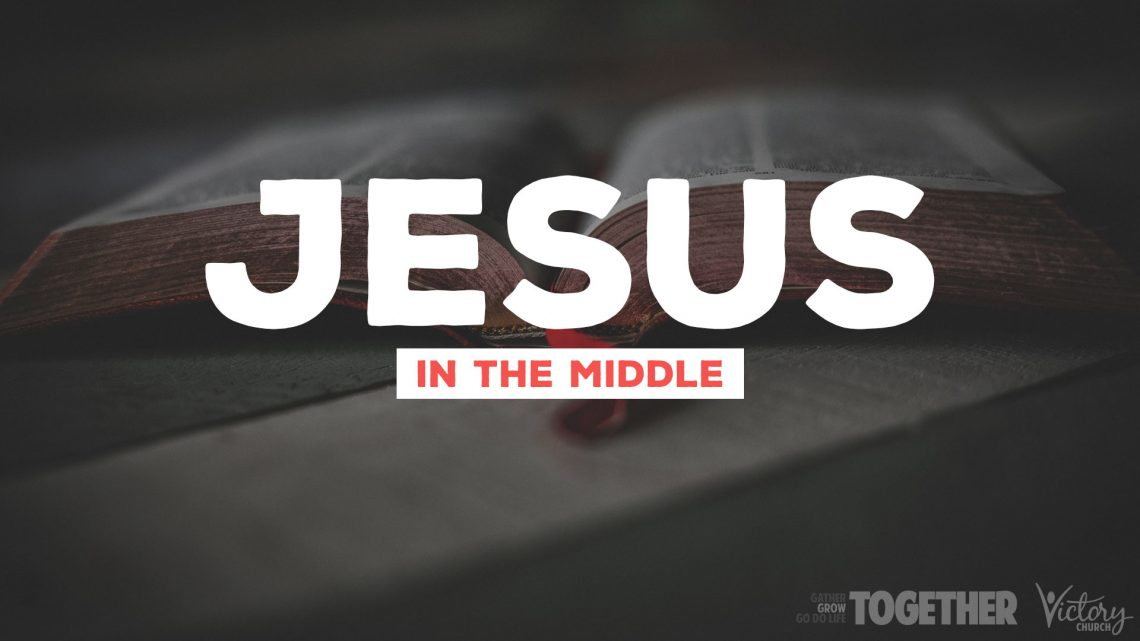Jesus in the Middle