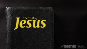The Truth of Jesus